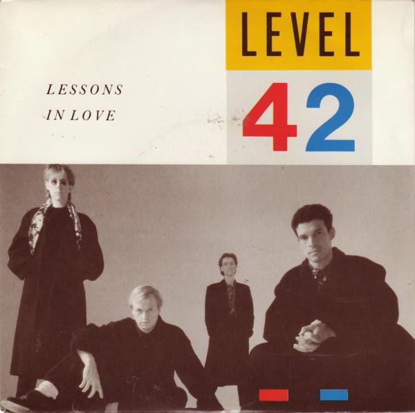 Level 42 - Lessons In Love.jpg