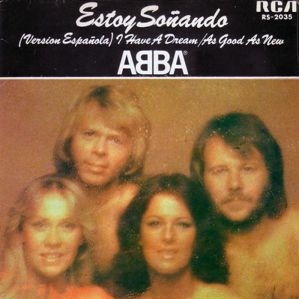 ABBA – Estoy Soñando (Versión En Español) = I Have A Dream.jpg