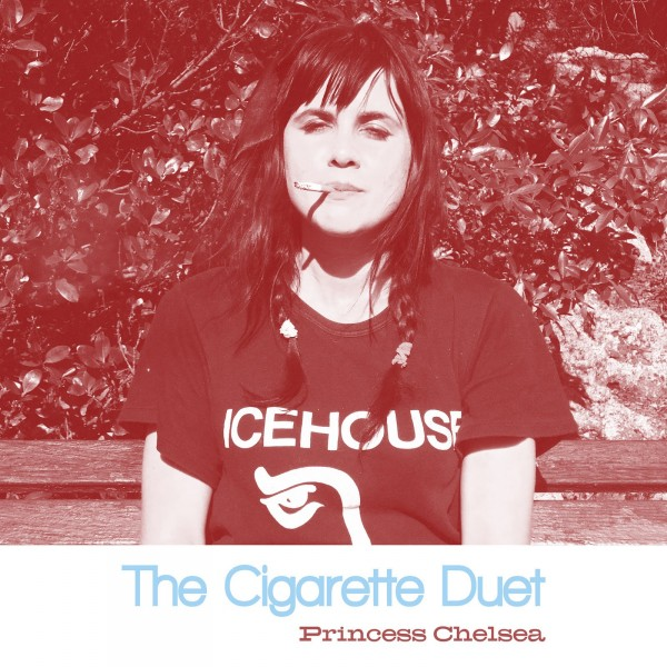 Princess Chelsea - The Cigarette Duet.jpg