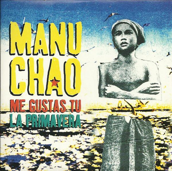 Manu Chao – Me Gustas Tu.jpg