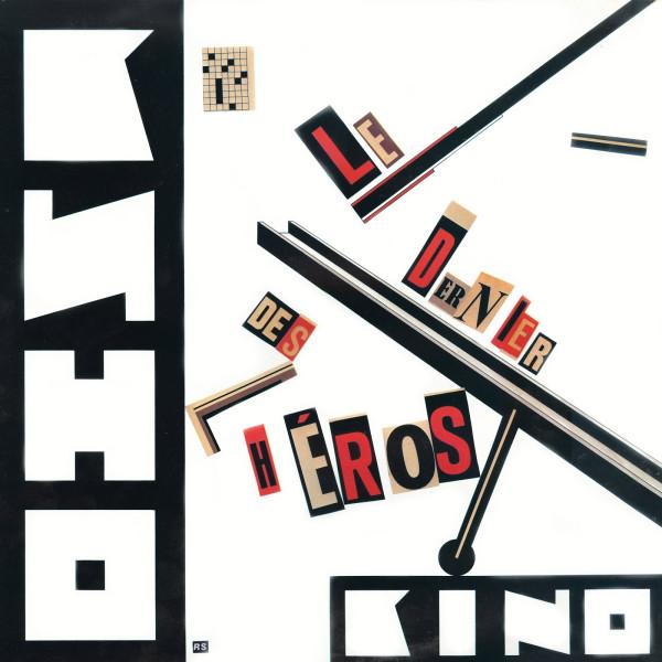 KINO - Le Dernier Des Héros Кино - Хочу перемен.jpg