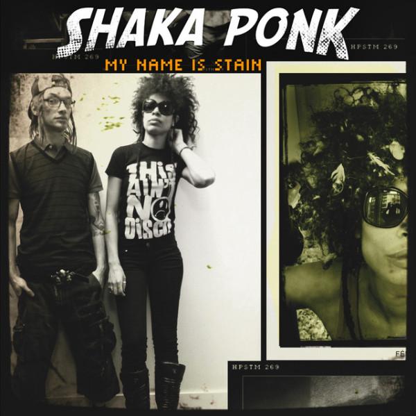 SHAKA PONK - My name is Stain.jpg