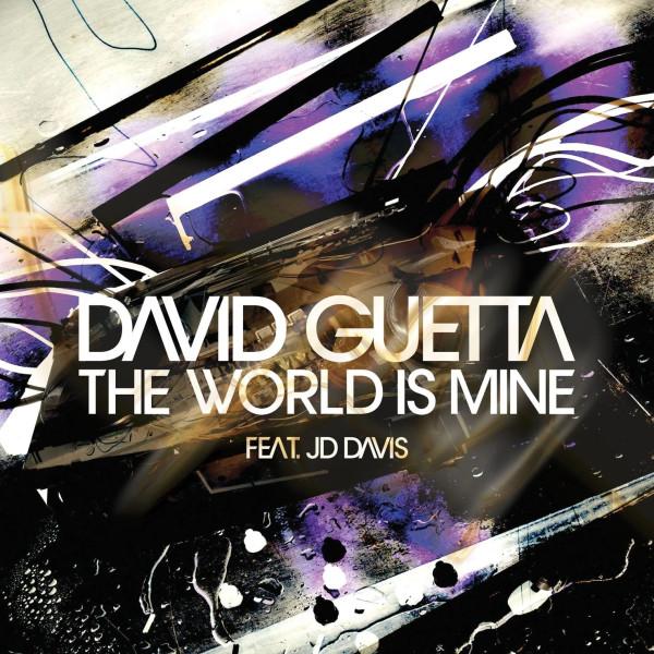 David Guetta ft JD Davis- The World is Mine.jpg