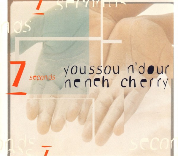 Youssou N'Dour - 7 Seconds ft. Neneh Cherry.jpg