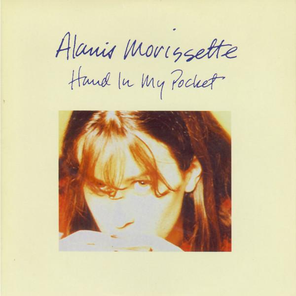 Alanis Morissette - Hand In My Pocket.jpg