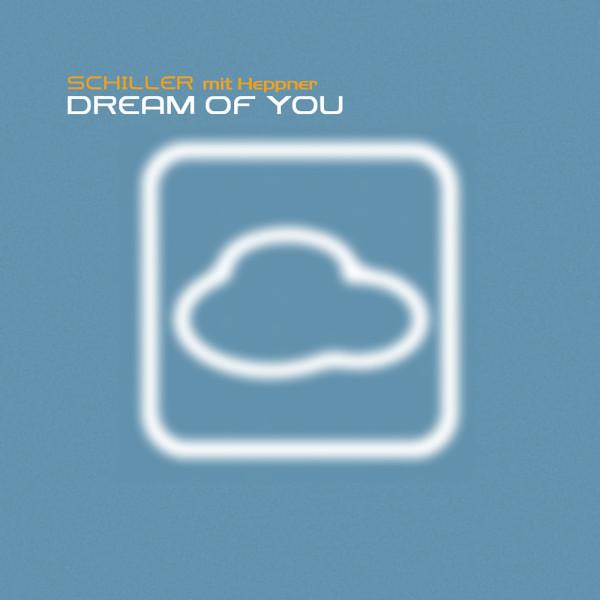 Schiller Mit Heppner – Dream Of You.jpg