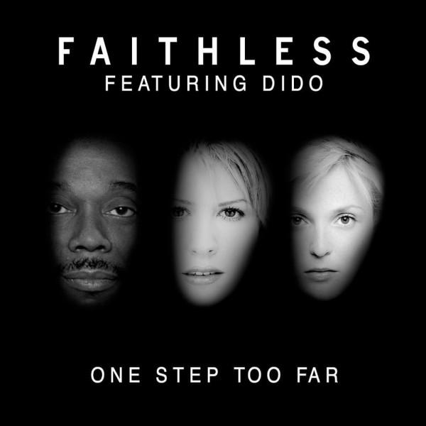 Faithless - One Step Too Far ft. Dido.jpg