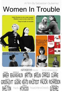 2009 Women in Trouble Poster 01