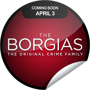 the_borgias_coming_soon
