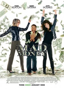 Mad Money Шальные деньги