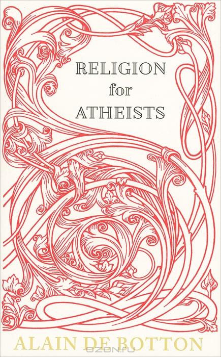 Ален де Боттон, Религия для атеистов