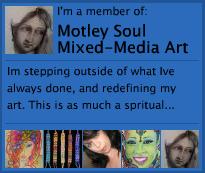 Visit Motley Soul Mixed-Media Art