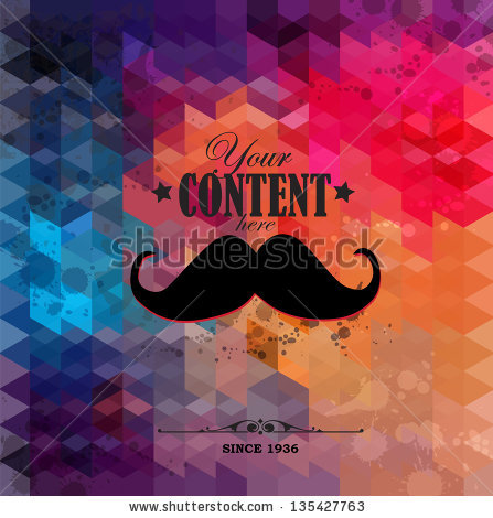 stock-vector-retro-background-made-of-triangles-mustache-label-with-place-for-your-text-135427763