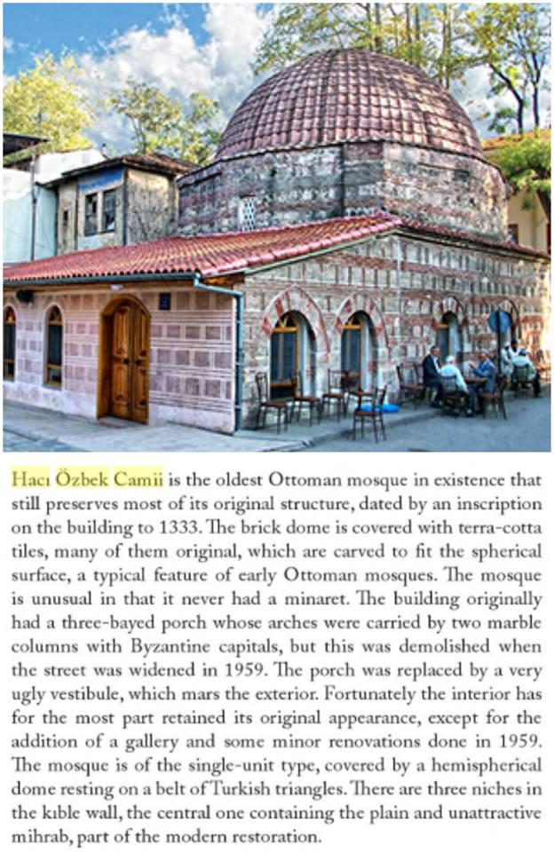 ilk osmanlı camii, 1333 - 1334'de hacı özbek b. mehmet tarafından iznik çukur camidir