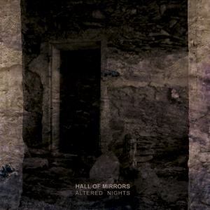 Hall Of Mirrors - Altered Nights