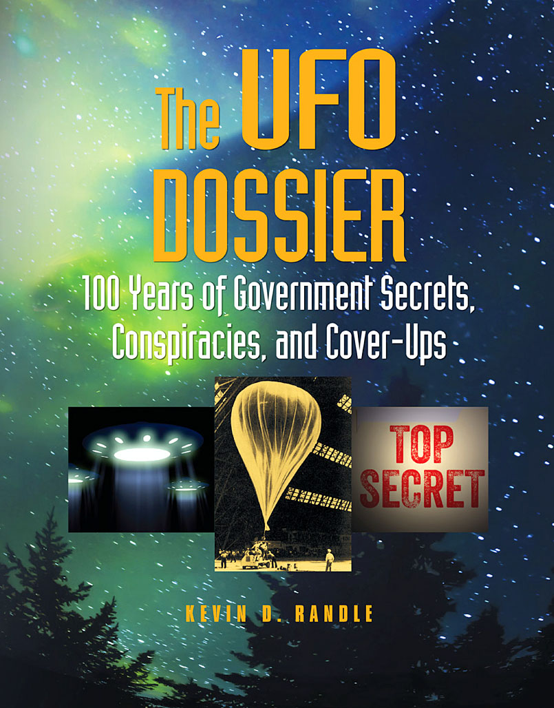 The UFO Dossier 100 Years of Government Secrets, Conspiracies, and Cover-Ups.jpg
