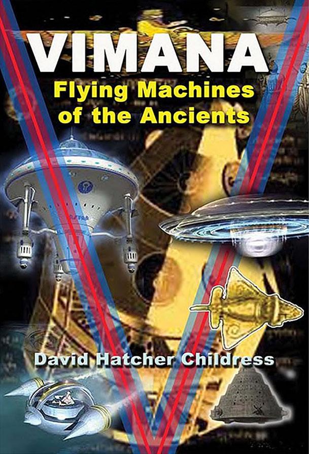 Vimana - Flying Machines of the Ancients - David Hatcher Childress 2013001.jpg