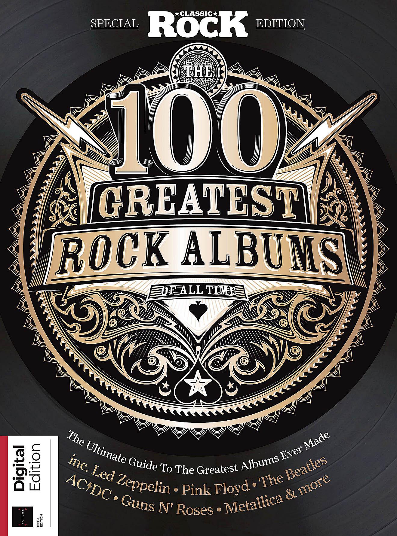 Classic Rock - 100 Greatest Albums 5th Ed 2021001.jpg