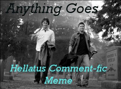 Hellatus comment-fic meme