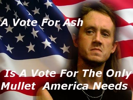 Ash for President