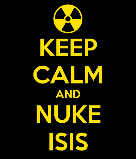 keep-calm-and-nuke-isis-1