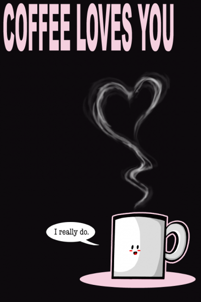 COFFEE_LOVES_YOU_by_SelanPike