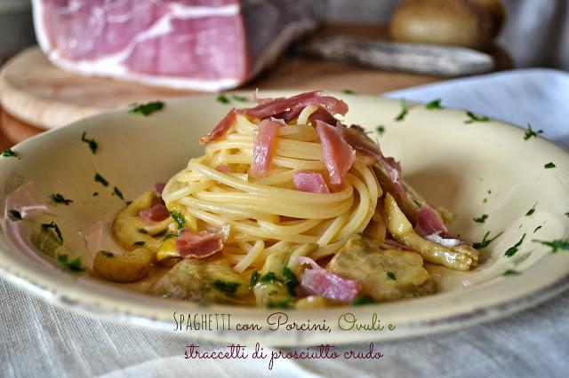 spaghetti con porcini ovuli e crudi