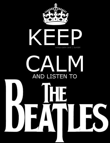 keep-calm-and-listen-to-the-beatles-keep-calm-19286616-434-562