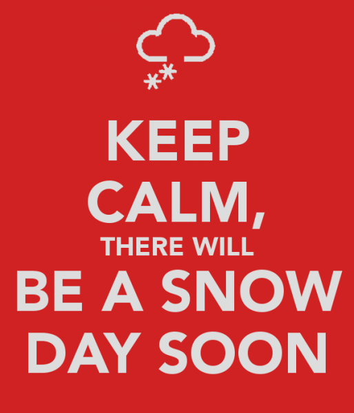 keep-calm-there-will-be-a-snow-day-soon