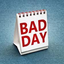 bad day плохой день
