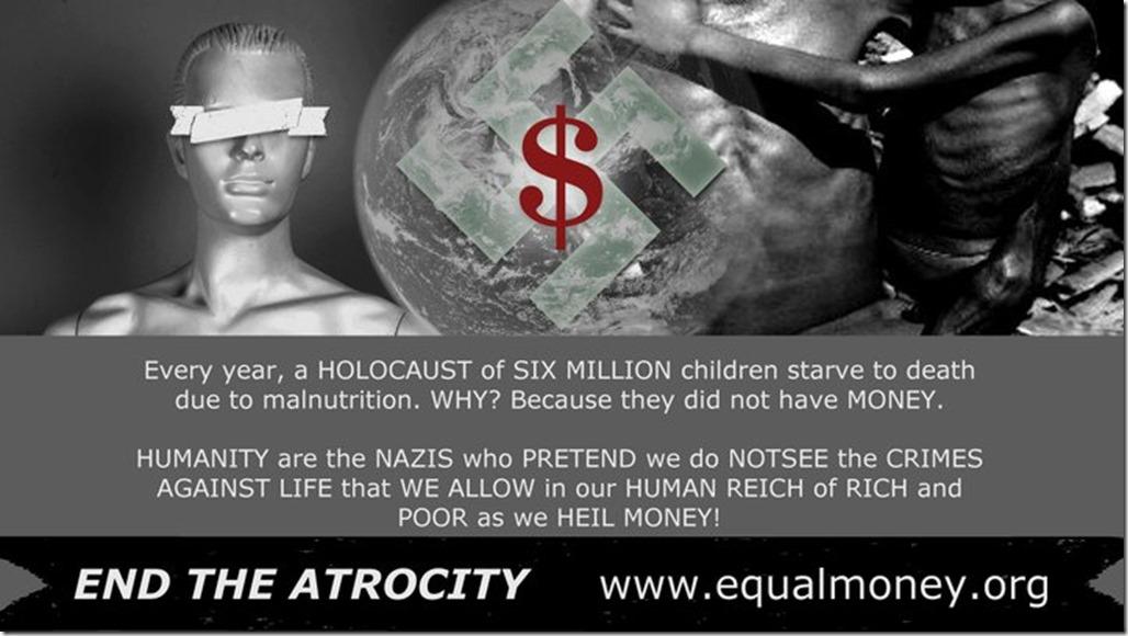 Money, Humanity, Atrocity, Abuse, Desteni