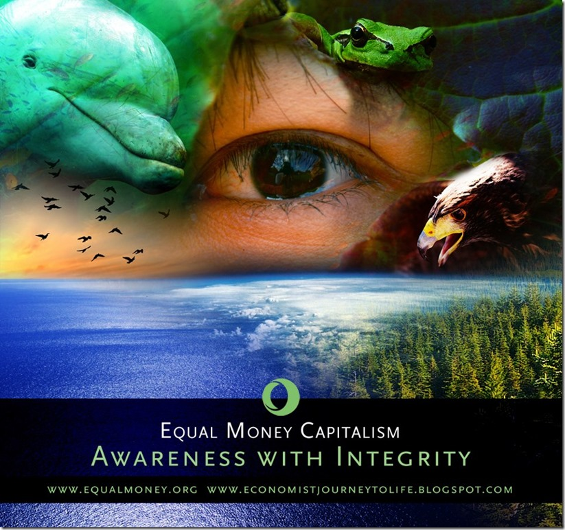 Awareness with Integrity - Equal Money Capitalism - Matti Freeman