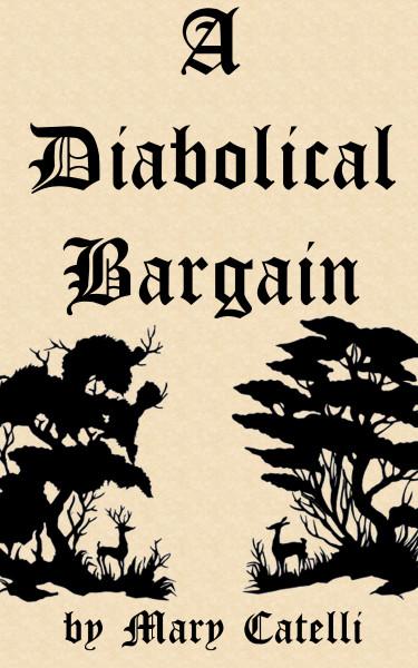 A Diabolical Bargain
