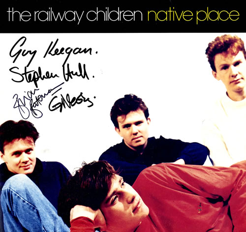 The+Railway+Children+-+Native+Place+-+Autographed+-+LP+RECORD-564526