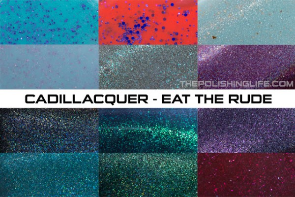 Cadillacquer-Eat-The-Rude-collection