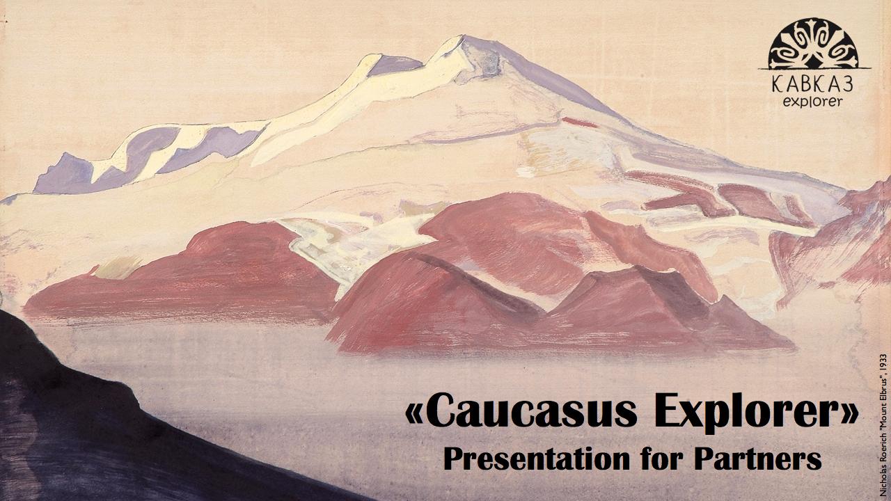 Caucasus Explorer Presentation
