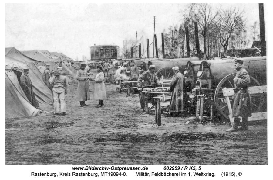 Rastenburg-Feldbaeckerei-1915