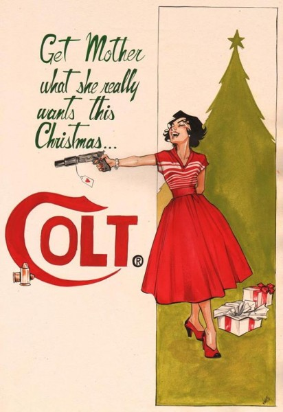 Give mother a Colt for Xmas