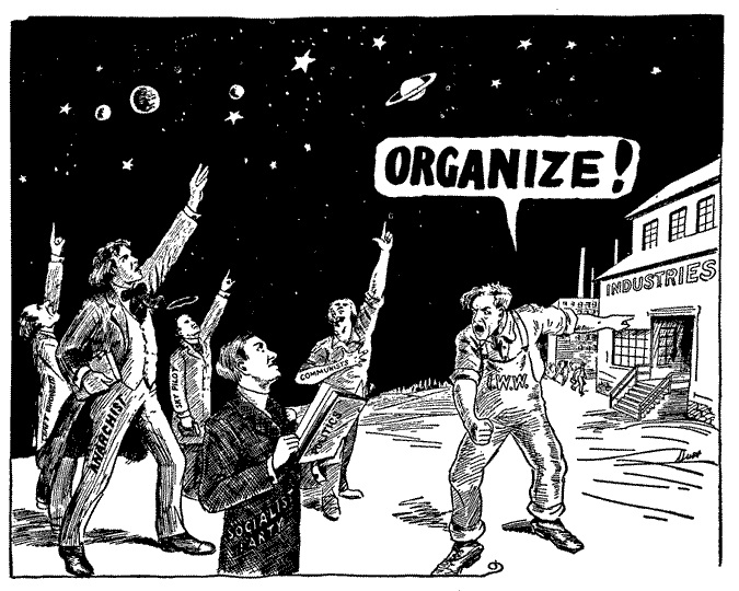"""ОРГАНИЗУЙТЕ! - Карикатура """"Индустриальных Рабочих Мира"""""""