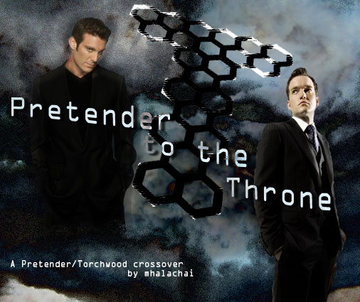 Banner for Pretender to the Throne, a Pretender and Torchwood crossover