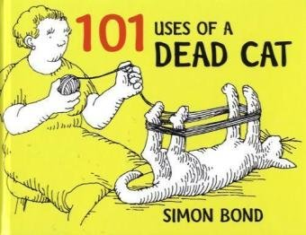 101-Uses-for-a-Dead-Cat