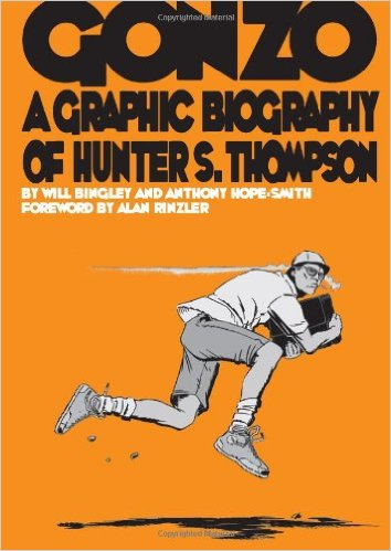 Gonzo a Graphic Biography