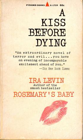 levin, ira kiss before dying pyramid 1967
