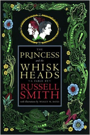 The Princess and the Whiskheads