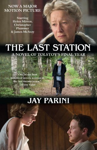 The Last Station A Novel of Tolstoy's Final Year