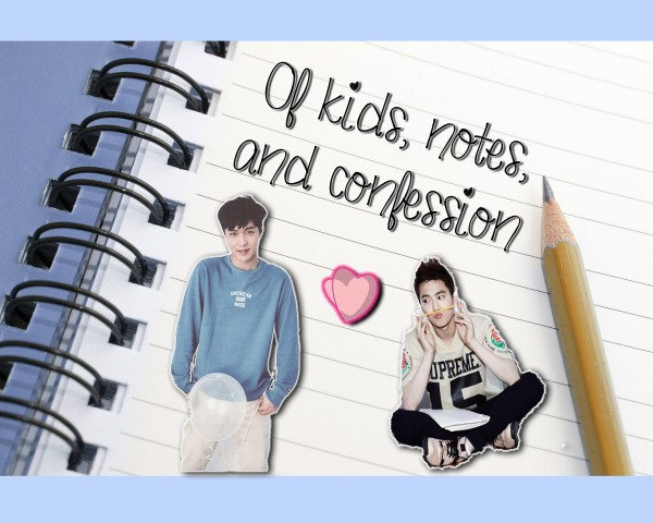 Of kids, notes, and confession.jpg