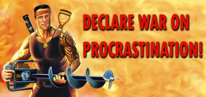 macho banner against procrastination