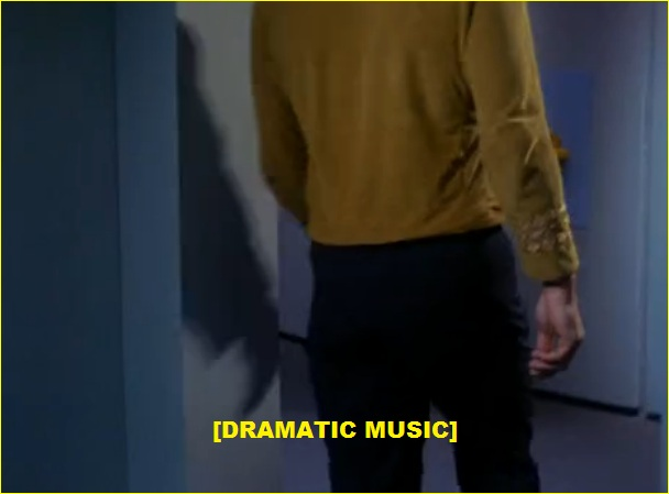 Captain James Kirk back - dramatic music.jpg