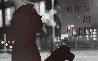 fall in love and fall in bed1