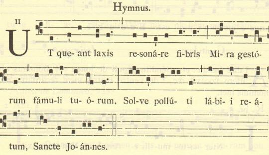 Гимн Святому Иоанну. Текст: UT queant laxis REsonare fibris MIra gestorum FAmuli tuorum, Solve polluti LAbii reatum, Sancte Ioannes.